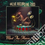 Meet the flower kings cd musicale di FLOWER KINGS THE