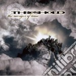 The ravages of time - the best of cd musicale di THRESHOLD