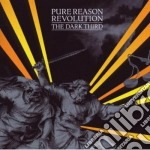 THE DARK THIRD cd musicale di PURE REASON REVOLUTI