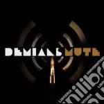 Damians - Mute cd musicale di DEMIANS
