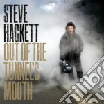 Steve Hackett - Out Of The Tunnel's Mouth cd musicale di Steve Hackett