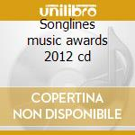 Songlines music awards 2012 cd cd musicale di Artisti Vari
