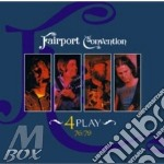 Fairport convention-4 play 2cd cd musicale di Fairport Convention