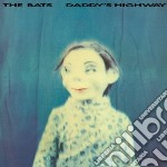Bats - Daddy S Highway cd musicale di Bats