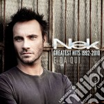 Greatest hits 1992-2010 e da qui cd musicale di NEK