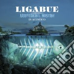 Arrivederci, mostro! (acoustic version) cd musicale di Ligabue