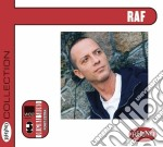 Raf - Collection: Raf cd musicale di Raf (dp)