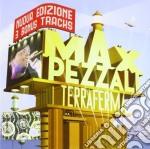 Max Pezzali - Terraferma - Nuova Edizione cd musicale di Max Pezzali