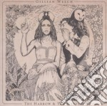 Gillian Welch - The Arrow & The Harvest cd musicale di Gillian Welch