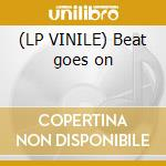(LP VINILE) Beat goes on lp vinile di Blacklisted