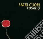 Sacri Cuori - Rosario cd musicale di Cuori Sacri