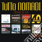 Tutto nomadi - dove si va cd musicale di Nomadi