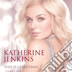 Katherine Jenkins - This Is Christmas cd musicale di Katherine Jenkins