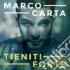 Marco Carta - Tieniti Forte cd