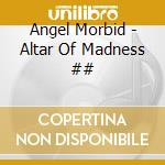 Altar of madness cd musicale