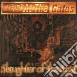 At The Gates - Slaughter Of The Soul cd musicale di AT THE GATES
