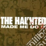 THE HAUNTED MADE ME DO IT cd musicale di The Hanuted