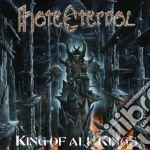 Hate Eternal - King Of All Kings cd musicale di Eternal Hate