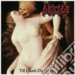 Deicide - Till Death Do Us Part cd musicale di DEICIDE