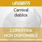 Carnival diablos cd musicale di Annihilator