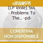 (LP VINILE) Problems to the answer lp vinile di Sss