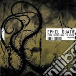 Ephel Duath - Pain Necessary To Know cd musicale di Duath Ephel