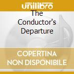 THE CONDUCTOR'S DEPARTURE cd musicale di ANATA