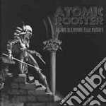 Atomic Rooster - 1st 10 Explosive Years Vol 2 cd musicale di Rooster Atomic