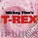 Mickey Finn'S T Rex - Renaissance cd musicale di FINN MICKEY'S T REX