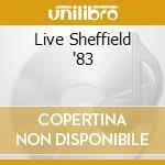 LIVE SHEFFIELD '83 cd musicale di TORME' BERNIE