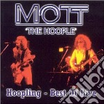Mott The Hoople - Hooplingt Of Live cd musicale di MOTT THE HOOPLE