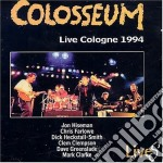 LIVE COLOGNE 1994 cd musicale di COLOSSEUM
