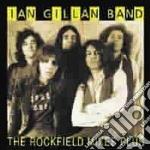 Ian Gillan Band - Rockfield Mixes Plus cd musicale di Ian band Gillan