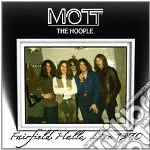 Mott The Hoople - Fairfield Halls Live 1970 cd musicale di MOTT THE HOOPLE