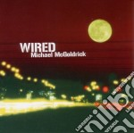 Michael Mcgoldrick - Wired cd musicale di Michal Mcgoldrick