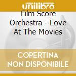 At the movies cd musicale di Film score orchestra