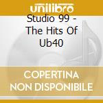 Tribute of ub 40 cd musicale di Studio 99