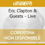 LIVE cd musicale di CLAPTON ERIC & GUESTS