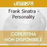 Personality cd musicale di Frank Sinatra