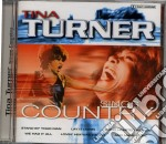 Tina Turner - Sings Country cd musicale di TURNER TINA
