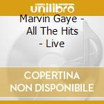 The hits live cd musicale di Marvin Gaye