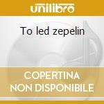 To led zepelin cd musicale