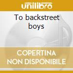 To backstreet boys cd musicale