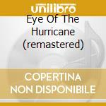 EYE OF THE HURRICANE (REMASTERED) cd musicale di ALARM