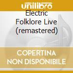 ELECTRIC FOLKLORE LIVE (REMASTERED) cd musicale di ALARM