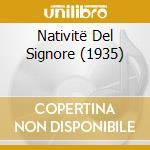 NATIVITË DEL SIGNORE (1935) cd musicale di Olivier Messiaen