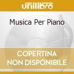 MUSICA PER PIANO cd musicale di Claude Debussy