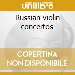 Russian violin concertos cd musicale