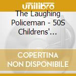 The laughing policeman cd musicale
