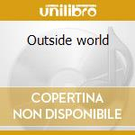 Outside world cd musicale di Propaganda